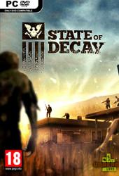 Скачать игру State of Decay через торрент на pc