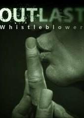 Скачать игру Outlast Whistleblower через торрент на pc