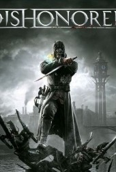 Скачать игру Dishonored через торрент на pc