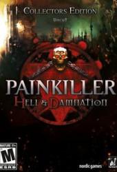 Скачать игру Painkiller Hell and Damnation через торрент на pc