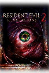 Resident Evil: Revelations 2 / Обитель зла: Откровения 2 на компьютер
