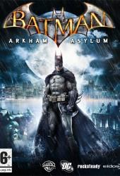 Скачать игру Batman: Arkham Asylum через торрент на pc