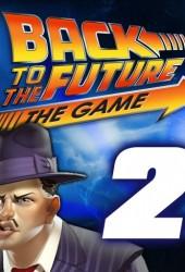 Скачать игру Back to the Future The Game Episode 2 Get Tannen через торрент на pc
