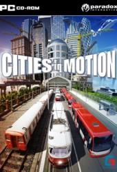 Скачать игру Cities in Motion через торрент на pc