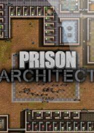 торрент Prison Architect / Архитектор Тюрьмы