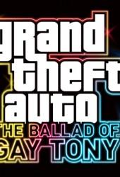 Скачать игру Grand Theft Auto: The Ballad of Gay Tony через торрент на pc