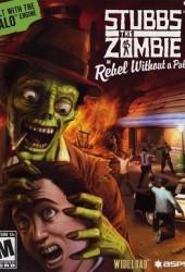 Скачать игру Stubbs the Zombie in Rebel Without a Pulse через торрент на pc