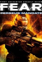 Скачать игру F.E.A.R. Perseus Mandate через торрент на pc