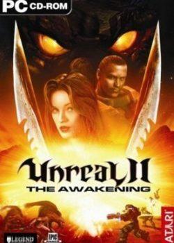 Скачать игру Unreal 2 The Awakening через торрент бесплатно