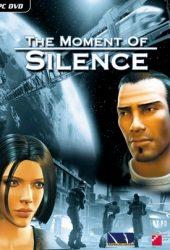 Скачать игру The Moment of Silence через торрент на pc