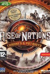 Скачать игру Rise of Nations Thrones and Patriots через торрент на pc